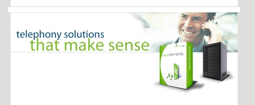 Voice Elements - Telephony Solutions That Make Sense